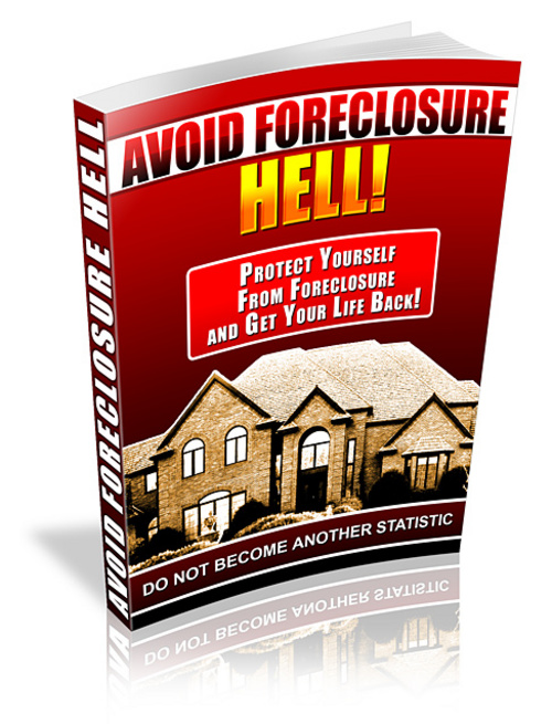 Product picture Avoid Foreclosure Hell - Foreclosure