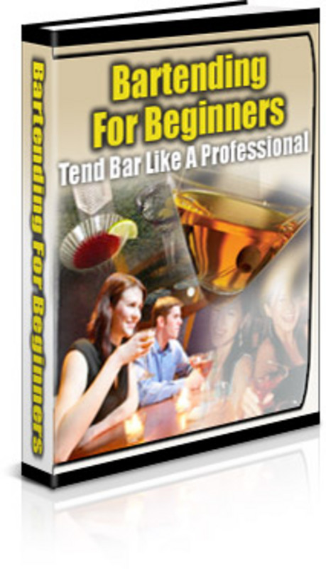 Product picture Bartending For Beginners - Bartending